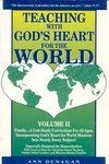 9780964542013: TEACHING WITH GOD'S HEART FOR THE WORLD (Teaching with God's Heart for the World, Volume 2)