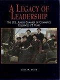 A Legacy of Leadership. The U.S. Junior