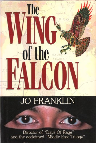 The Wing of the Falcon: Franklin,Jo