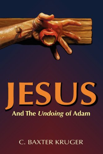 9780964546554: Jesus and the Undoing of Adam