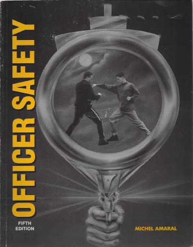 9780964553507: Officer safety : tactics for survival