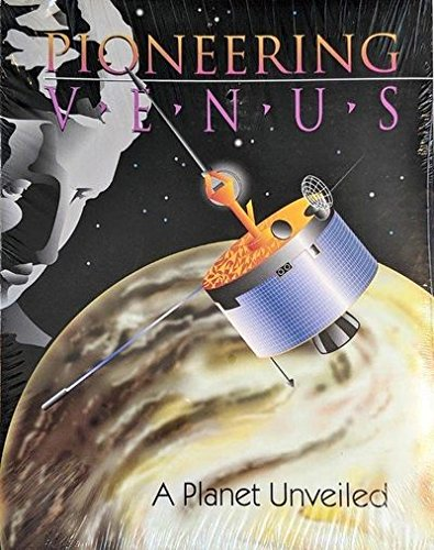 9780964553712: Pioneering Venus: A Planet Unveiled