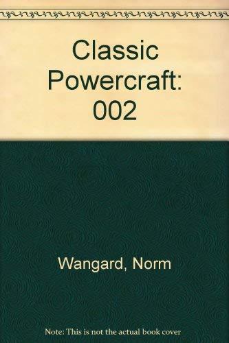 9780964554825: Classic Powercraft