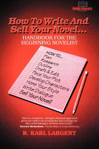 9780964560628: How to Write and Sell Your Novel...Handbook for the Beginning Novelist