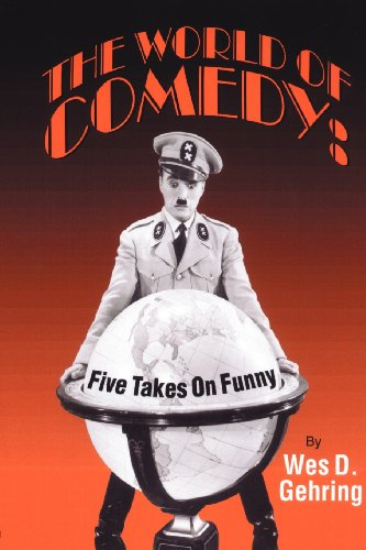 9780964560673: The World of Comedy: Five Takes on Funny
