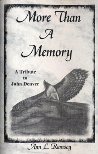 9780964566323: More Than a Memory: a Tribute to John Denver [Paperback] by Ann Louise Ramsey