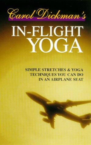 9780964568327: In-Flight Yoga