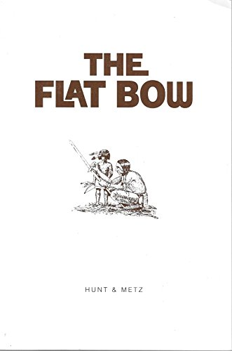 9780964574120: The Flat Bow