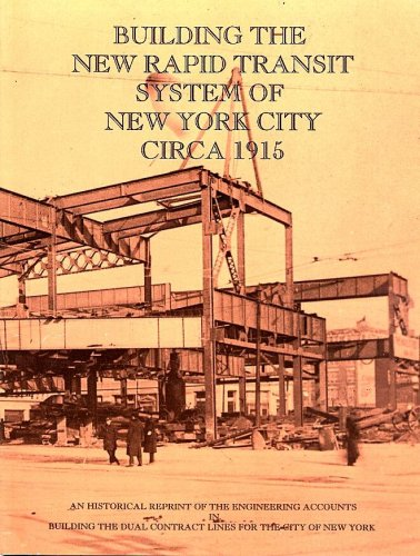 9780964576520: Building the New Rapid Transit System of New York City Circa 1915