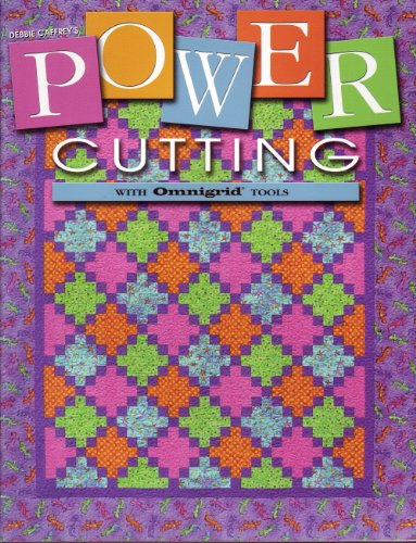 Power Cutting : Efficient and Accurate Cutting: Debbie Caffrey