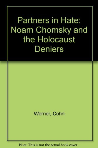 9780964589704: Partners in Hate: Noam Chomsky and the Holocaust Deniers