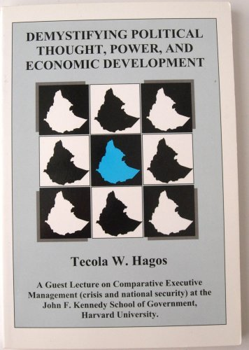 9780964590212: Demystifying political thought, power, and economic development