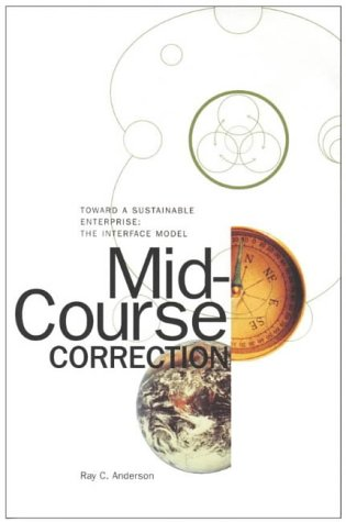 9780964595361: Mid-Course Correction: Toward a Sustainable Enterprise, the Interface Model