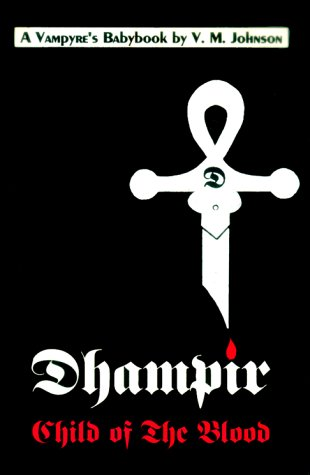 Dhampir: Child of the Blood: Johnson, V.M.