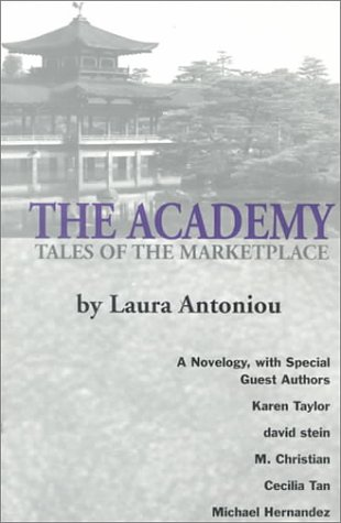 The Academy: Tales of the Marketplace (The: Laura Antoniou; Cecilia