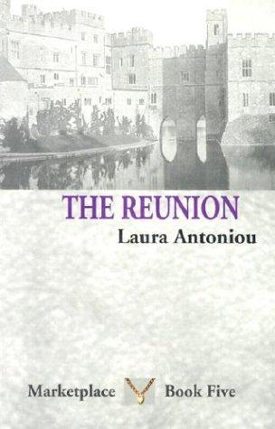 The Reunion (Marketplace Book Five): Antoniou, Laura