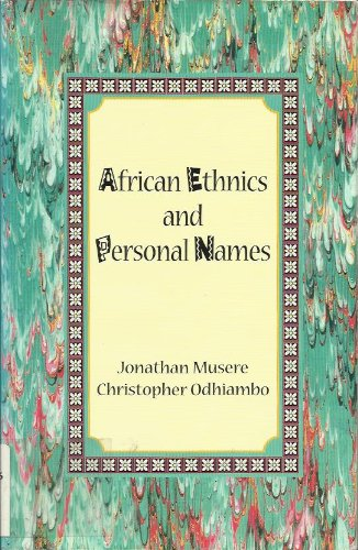 African Ethnics And Personal Names: Jonathan Musere, Christopher Odhiambo