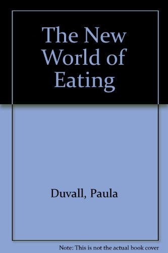 9780964598003: The New World of Eating