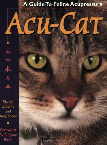 9780964598256: Acu-Cat: A Guide to Feline Acupressure
