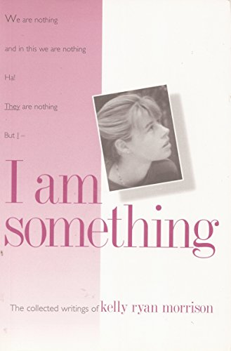 9780964600003: I am something: The collected writings