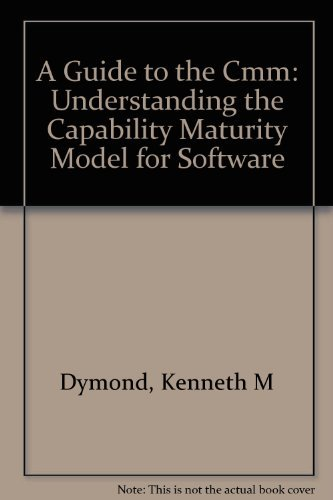 A Guide to the Cmm: Understanding the: Dymond, Kenneth M.