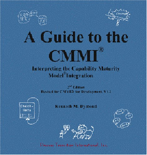9780964600867: A Guide to the CMMI: Interpreting the Capability Maturity Model Integration