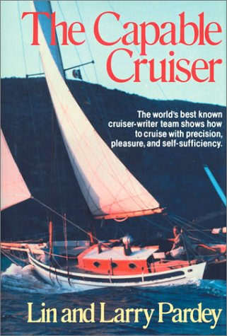9780964603622: The Capable Cruiser