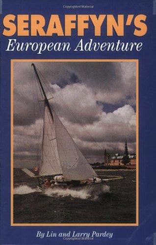 9780964603646: Seraffyn's European Adventure [Idioma Inglés]