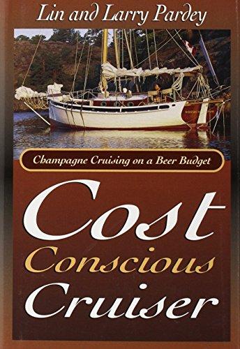 9780964603653: Cost Conscious Cruiser