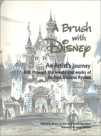 9780964605961: A Brush with Disney : An Artist's Journey, Told through the words and works of Herbert Dickens Ryman