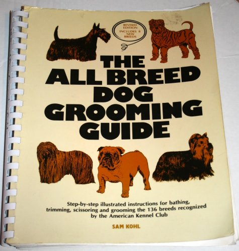 9780964607200: The All Breed Dog Grooming Guide