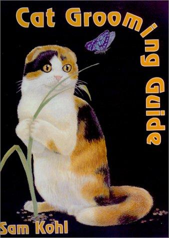 9780964607231: Cat Grooming Guide
