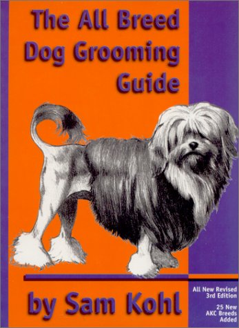 9780964607248: The All Breed Dog Grooming Guide