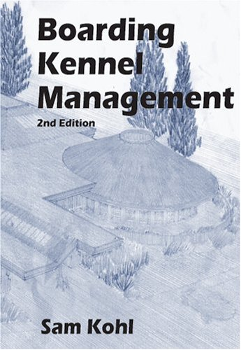 9780964607279: Boarding Kennel Management, 2nd Edition