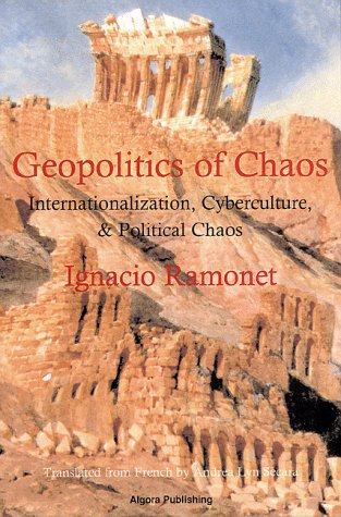 9780964607392: The Geopolitics of Chaos