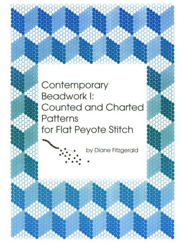 9780964607705: Contemporary Beadwork I: Counted and Charted Patterns for Flat Peyote Stitch