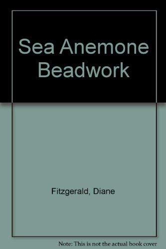 9780964607712: Sea Anemone Beadwork