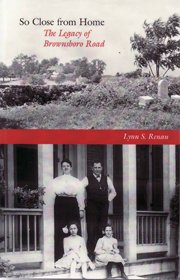 9780964611146: So Close From Home: The Legacy of Brownsboro Road