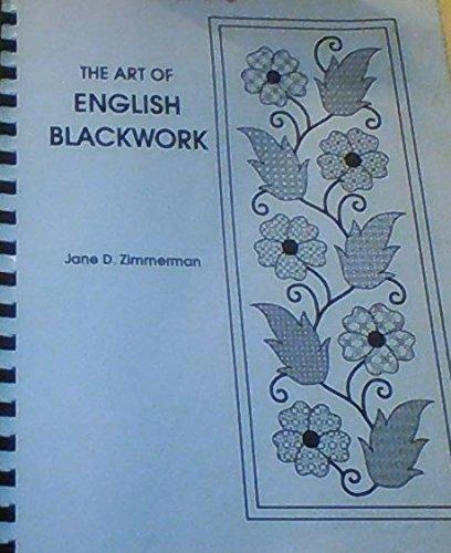 The art of English blackwork: Zimmerman, Jane D