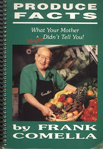 9780964622104: Produce Facts --What Your Mother Maybe Didn't Tell You