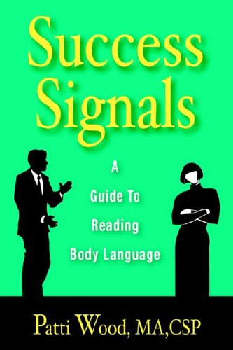 9780964622869: Success Signals a Guide to Reading Body Language [Taschenbuch] by Patti WOOD,...