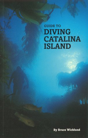 9780964628137: Guide to diving Catalina Island