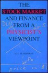 9780964629202: The Stock Market and Finance From a Physicist's Viewpoint