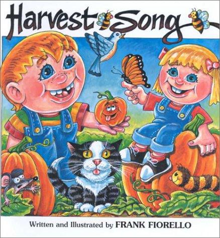 Harvest Song: Fiorello, Frank