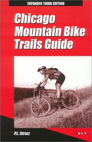 9780964631069: Chicago Mountain Bike Trails Guide