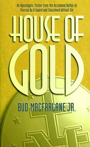 9780964631632: House of Gold
