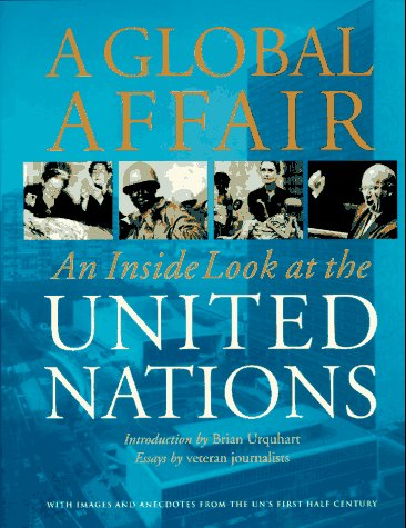 9780964632202: A Global Affair: An Inside Look at the United Nations