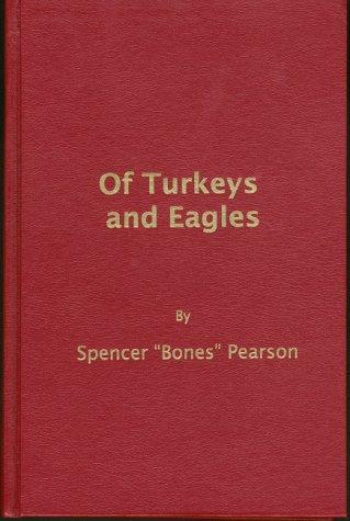 Of Turkeys and Eagles: Spencer