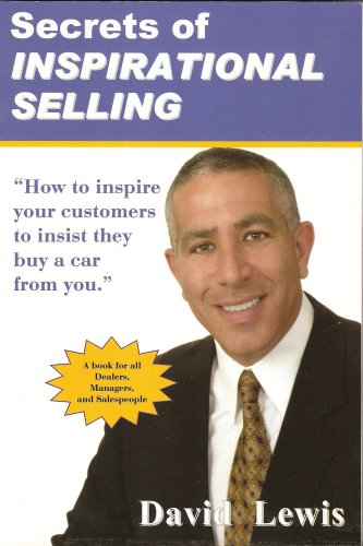 9780964634749: Secrets Of Inspirational Selling 1st edition by David Lewis (2008) Paperback