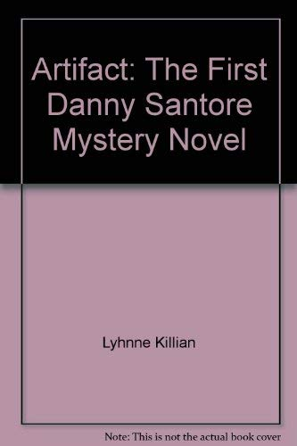 9780964635708: Artifact: The First Danny Santore Mystery Novel